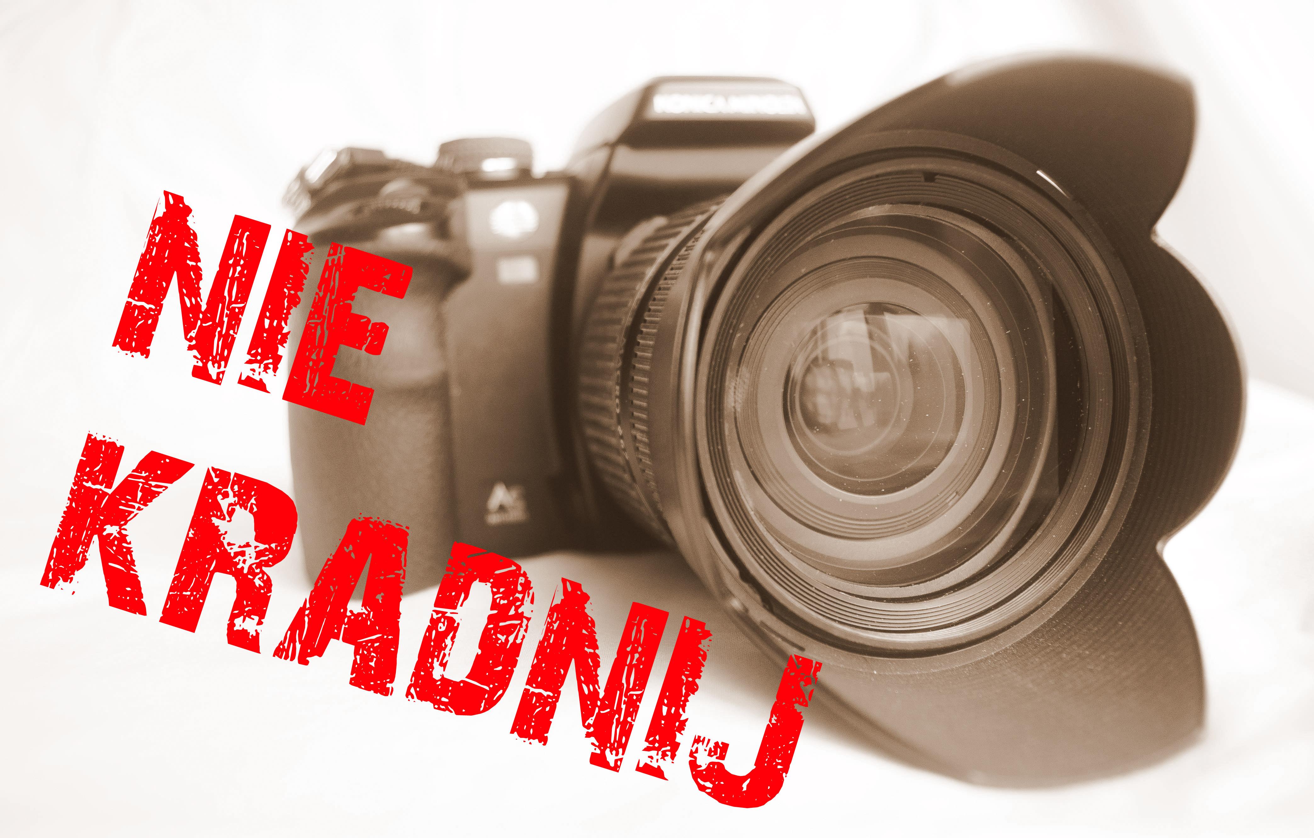 Kradzież zdjęć! Ja nie kradnę zdjęć, one były przecież w internecie!?